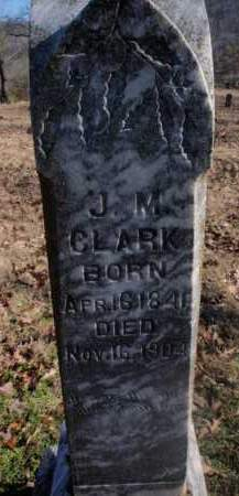 CLARK, JAMES MARTIN - Newton County, Arkansas | JAMES MARTIN CLARK - Arkansas Gravestone Photos