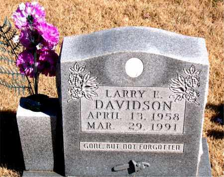 DAVIDSON, LARRY E. - Newton County, Arkansas   LARRY E. DAVIDSON - Arkansas Gravestone Photos