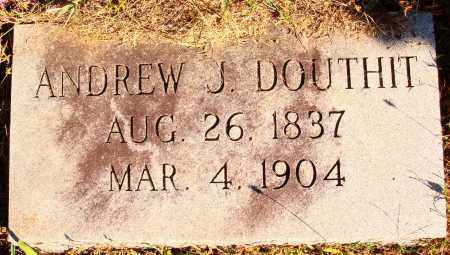 DOUTHIT, ANDREW J. - Newton County, Arkansas | ANDREW J. DOUTHIT - Arkansas Gravestone Photos