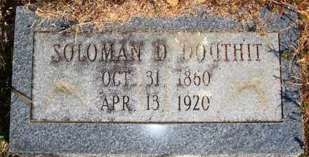 DOUTHIT, SOLOMAN D. - Newton County, Arkansas | SOLOMAN D. DOUTHIT - Arkansas Gravestone Photos