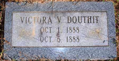 DOUTHIT, VICTORA V. - Newton County, Arkansas | VICTORA V. DOUTHIT - Arkansas Gravestone Photos