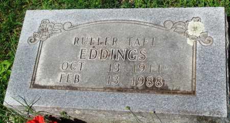 EDDINGS, RULLER TAFT - Newton County, Arkansas | RULLER TAFT EDDINGS - Arkansas Gravestone Photos