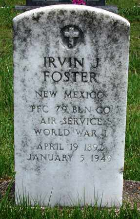 FOSTER (VETERAN WWI), IRVIN J - Newton County, Arkansas | IRVIN J FOSTER (VETERAN WWI) - Arkansas Gravestone Photos