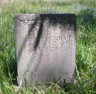 HICKMAN, MARY E. - Newton County, Arkansas | MARY E. HICKMAN - Arkansas Gravestone Photos