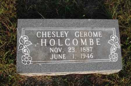 HOLCOMBE, CHESLEY GEROME - Newton County, Arkansas | CHESLEY GEROME HOLCOMBE - Arkansas Gravestone Photos