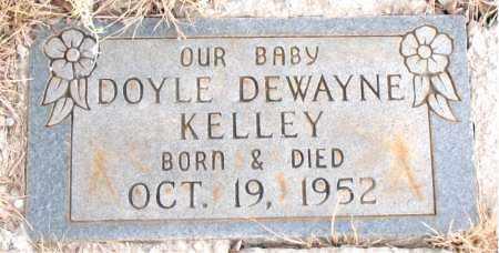 KELLEY, DOYLE DEWAYNE - Newton County, Arkansas | DOYLE DEWAYNE KELLEY - Arkansas Gravestone Photos