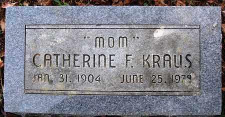 KRAUS, CATHERINE F. - Newton County, Arkansas | CATHERINE F. KRAUS - Arkansas Gravestone Photos