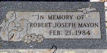 MAYON, ROBERT JOSEPH - Newton County, Arkansas | ROBERT JOSEPH MAYON - Arkansas Gravestone Photos