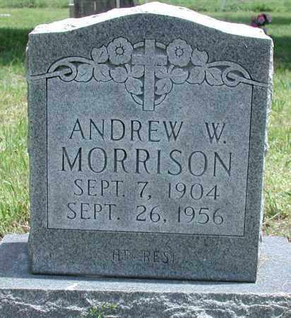 MORRISON, ANDREW W - Newton County, Arkansas   ANDREW W MORRISON - Arkansas Gravestone Photos