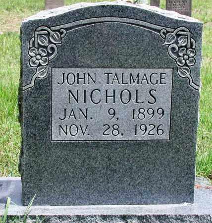 NICHOLS, JOHN TALMAGE - Newton County, Arkansas | JOHN TALMAGE NICHOLS - Arkansas Gravestone Photos