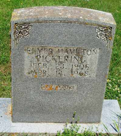 PICKERING, ELMER HAMILTON - Newton County, Arkansas | ELMER HAMILTON PICKERING - Arkansas Gravestone Photos