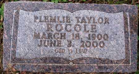 TAYLOR ROCOLE, PLEMLIE - Newton County, Arkansas | PLEMLIE TAYLOR ROCOLE - Arkansas Gravestone Photos