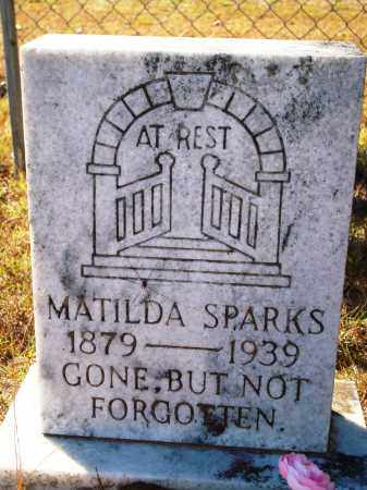 SPARKS, MATILDA - Newton County, Arkansas | MATILDA SPARKS - Arkansas Gravestone Photos