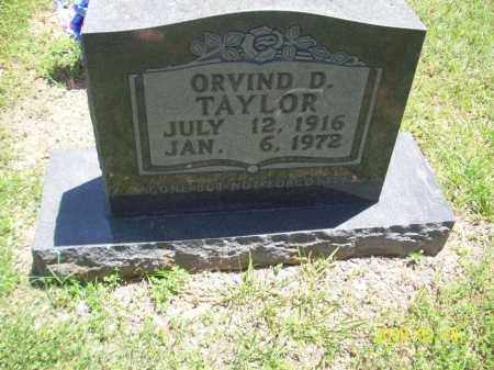 TAYLOR, ORVIND D - Newton County, Arkansas | ORVIND D TAYLOR - Arkansas Gravestone Photos