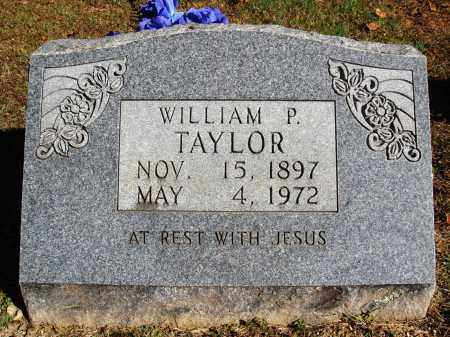 TAYLOR, WILLIAM P. - Newton County, Arkansas | WILLIAM P. TAYLOR - Arkansas Gravestone Photos