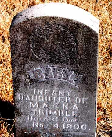 TRIMBLE, INFANT DAUGHTER - Newton County, Arkansas | INFANT DAUGHTER TRIMBLE - Arkansas Gravestone Photos