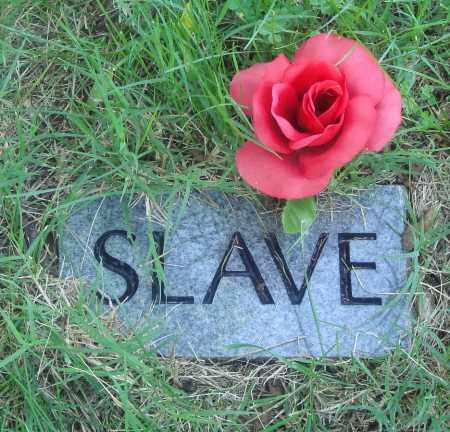 UNKNOWN, SLAVE - Newton County, Arkansas | SLAVE UNKNOWN - Arkansas Gravestone Photos