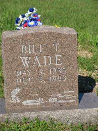 WADE, BILL T. - Newton County, Arkansas | BILL T. WADE - Arkansas Gravestone Photos