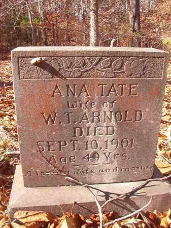 TATE ARNOLD, ANA - Ouachita County, Arkansas | ANA TATE ARNOLD - Arkansas Gravestone Photos