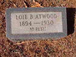 ATWOOD, LOIE B - Ouachita County, Arkansas | LOIE B ATWOOD - Arkansas Gravestone Photos