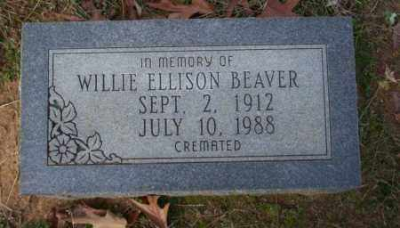 BEAVER, WILLIE ELLISON - Ouachita County, Arkansas | WILLIE ELLISON BEAVER - Arkansas Gravestone Photos
