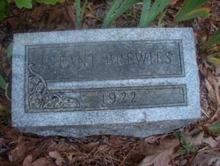 BREWIES, INFANT - Ouachita County, Arkansas | INFANT BREWIES - Arkansas Gravestone Photos