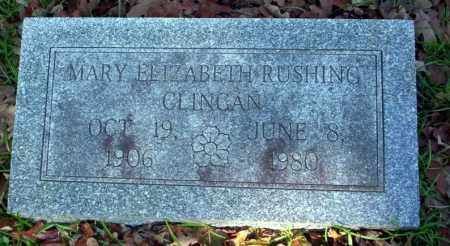 RUSHING CLINGAN, MARY ELIZABETH - Ouachita County, Arkansas | MARY ELIZABETH RUSHING CLINGAN - Arkansas Gravestone Photos