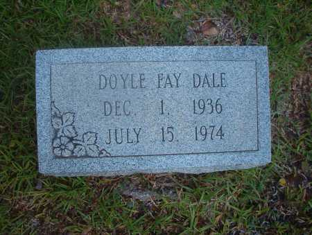 DALE, DOYLE FAY - Ouachita County, Arkansas | DOYLE FAY DALE - Arkansas Gravestone Photos