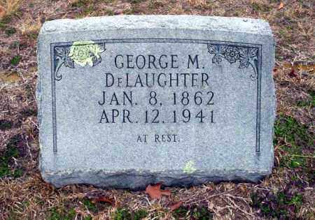 DELAUGHTER, GEORGE M - Ouachita County, Arkansas | GEORGE M DELAUGHTER - Arkansas Gravestone Photos