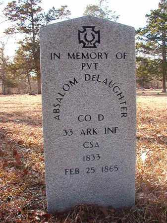 DELAUGHTER (VETERAN CSA), ABSALOM - Ouachita County, Arkansas | ABSALOM DELAUGHTER (VETERAN CSA) - Arkansas Gravestone Photos