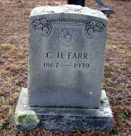 FARR, C.H. - Ouachita County, Arkansas | C.H. FARR - Arkansas Gravestone Photos