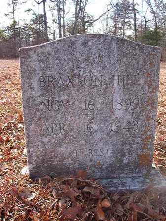 HILL, BRAXTON - Ouachita County, Arkansas | BRAXTON HILL - Arkansas Gravestone Photos