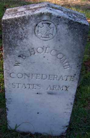 HOLCOMB (VETERAN CSA), W B - Ouachita County, Arkansas | W B HOLCOMB (VETERAN CSA) - Arkansas Gravestone Photos