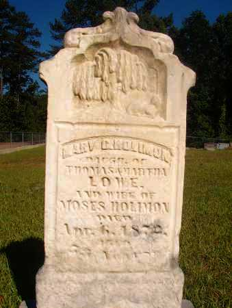 LOWE HOLIMON, MARY C - Ouachita County, Arkansas | MARY C LOWE HOLIMON - Arkansas Gravestone Photos