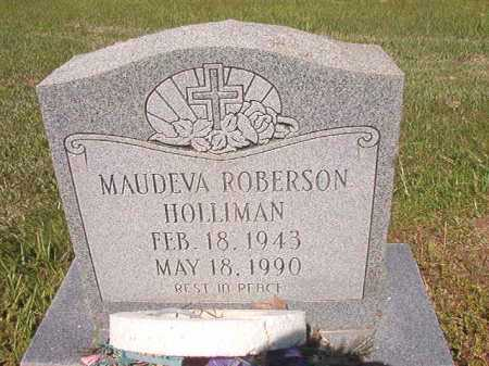 ROBERSON HOLLIMAN, MAUDEVA - Ouachita County, Arkansas | MAUDEVA ROBERSON HOLLIMAN - Arkansas Gravestone Photos