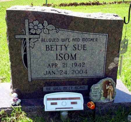 ISOM, BETTY SUE - Ouachita County, Arkansas | BETTY SUE ISOM - Arkansas Gravestone Photos