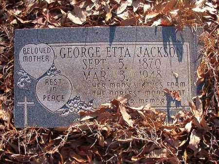 JACKSON, GEORGE ETTA - Ouachita County, Arkansas | GEORGE ETTA JACKSON - Arkansas Gravestone Photos