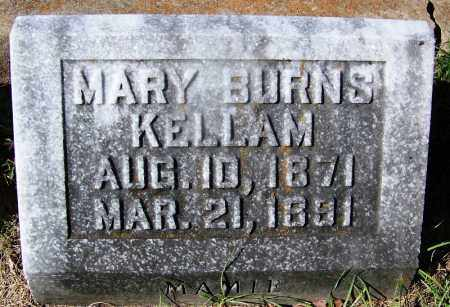 BURNS KELLAM, MARY - Ouachita County, Arkansas | MARY BURNS KELLAM - Arkansas Gravestone Photos