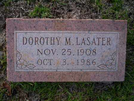 LASATER, DOROTHY M - Ouachita County, Arkansas | DOROTHY M LASATER - Arkansas Gravestone Photos