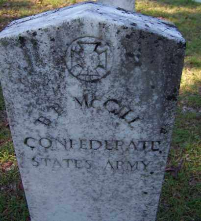 MCGILL (VETERAN CSA), B H - Ouachita County, Arkansas | B H MCGILL (VETERAN CSA) - Arkansas Gravestone Photos