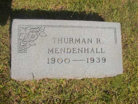 MENDENHALL, THURMAN R - Ouachita County, Arkansas | THURMAN R MENDENHALL - Arkansas Gravestone Photos