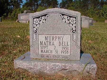 MURPHY, MATHA BELL - Ouachita County, Arkansas | MATHA BELL MURPHY - Arkansas Gravestone Photos