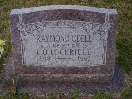 LOCKRIDGE, RAYMOND ODELL - Ouachita County, Arkansas | RAYMOND ODELL LOCKRIDGE - Arkansas Gravestone Photos
