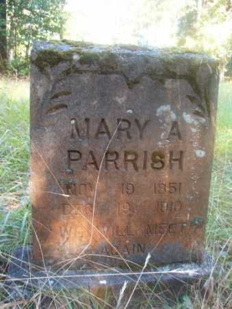 PARRISH, MARY A - Ouachita County, Arkansas | MARY A PARRISH - Arkansas Gravestone Photos