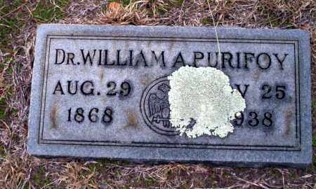 PURIFOY, DR. WILLIAM A - Ouachita County, Arkansas | DR. WILLIAM A PURIFOY - Arkansas Gravestone Photos