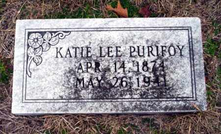 LEE PURIFOY, KATIE - Ouachita County, Arkansas | KATIE LEE PURIFOY - Arkansas Gravestone Photos