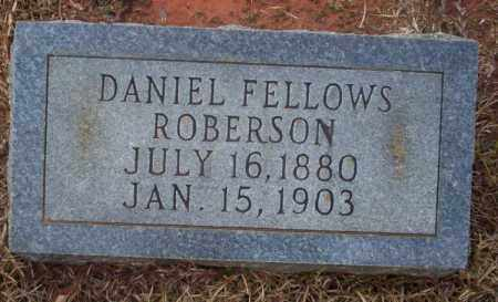 ROBERSON, DANIEL FELLOWS - Ouachita County, Arkansas | DANIEL FELLOWS ROBERSON - Arkansas Gravestone Photos