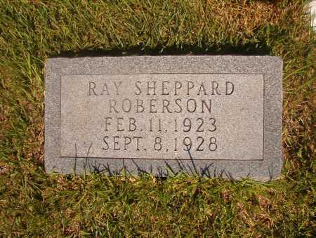 ROBERSON, RAY SHEPPARD - Ouachita County, Arkansas | RAY SHEPPARD ROBERSON - Arkansas Gravestone Photos