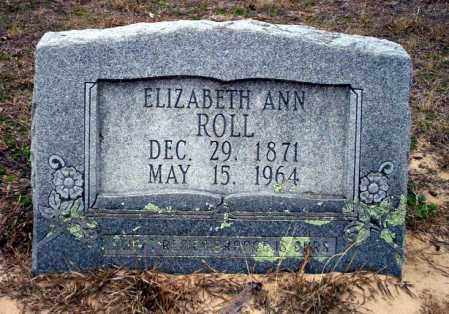 ROLL, ELIZABETH ANN - Ouachita County, Arkansas | ELIZABETH ANN ROLL - Arkansas Gravestone Photos