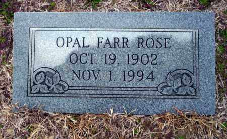 FARR ROSE, OPAL - Ouachita County, Arkansas | OPAL FARR ROSE - Arkansas Gravestone Photos